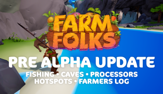 Pre Alpha Update - Fishing, Caves, Processors and More!